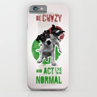 iPhone & iPod Case featuring Be crazy and act like you're normal by krayon