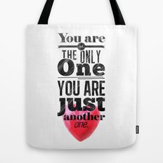 You are not the only One. Tote Bag