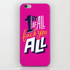 First of all, fuck you all. iPhone & iPod Skin