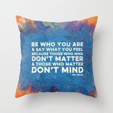 Be Unapologetically You Throw Pillow