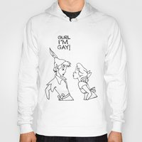 GURL... I'M GAY! (Peter Pan) Hoody