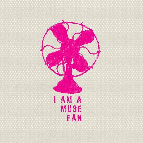 i am a muse fan Art Print
