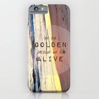 We Are Golden Because We… iPhone 6 Slim Case