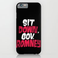 iPhone & iPod Case featuring Sit Down, Gov. Romney. by Chris Piascik