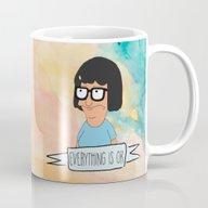 Tina Everything Is OK Mug