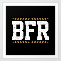BFR Art Print