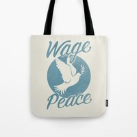 Wage Peace Tote Bag