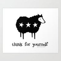 Think For Yourself Art Print