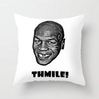 MIKE TYSON  |  THMILE! Throw Pillow