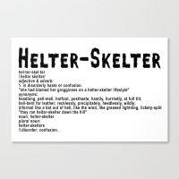 Helter Skelter (black On… Canvas Print
