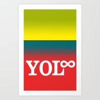 You Only Live Forever—… Art Print