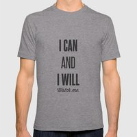 I Can And I Will Watch M… Mens Fitted Tee Athletic Grey SMALL