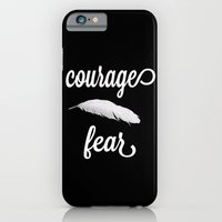 Courage > Fear iPhone 6 Slim Case