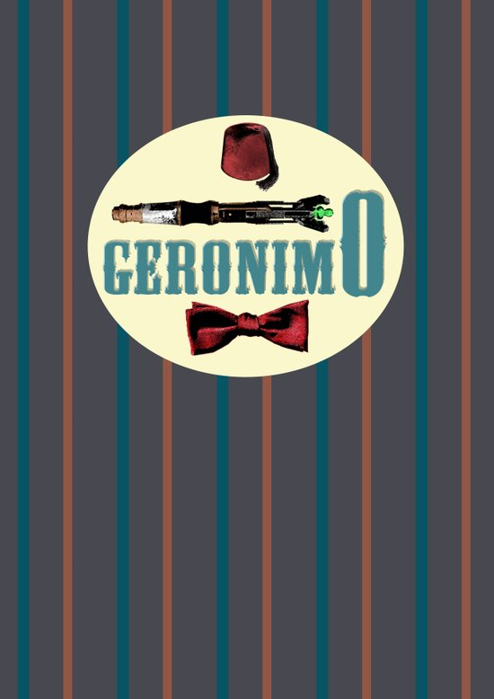"""Doctor Who: 11th Doctor - """"Geronimo"""" Art Print"""