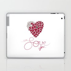 Love You . . . Laptop & iPad Skin