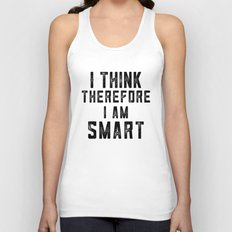 I think, therefore I am Smart - on white Unisex Tank Top
