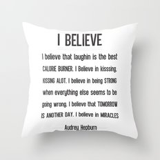 I BELIEVE - Audrey Hepburn Throw Pillow