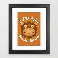 Softly Softly Catchee Mo… Framed Art Print