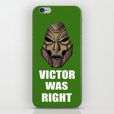 Victor Was Right iPhone & iPod Skin