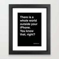 There Is A Whole World O… Framed Art Print