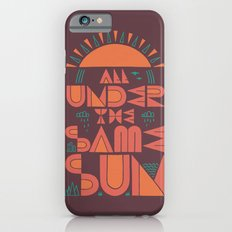 All Under the Same Sun iPhone 6s Slim Case