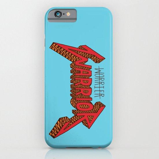 Warrior Not Worrier iPhone & iPod Case