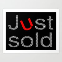 Just Sold Art Print