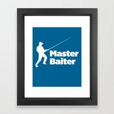 Master Baiter Funny Quot… Framed Art Print