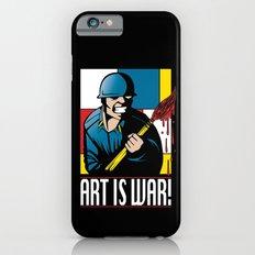 Art is War! Slim Case iPhone 6s