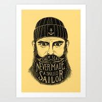 CALM SEAS NEVER MADE A SKILLED SAILOR Art Print