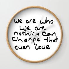 we are who we are Wall Clock