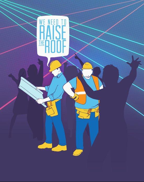 Raise the Roof Art Print