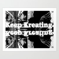 Keep Kreating Art Print