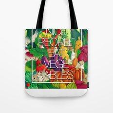 Nice People Eat Vegetables (Feat. Lidija Paradinovic) Tote Bag