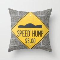 SPEED HUMP  Throw Pillow