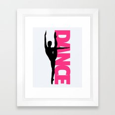 Dance Text Girl Quote Framed Art Print