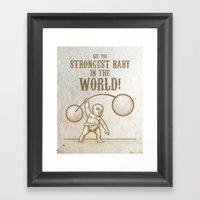 Strongest Baby In The Wo… Framed Art Print