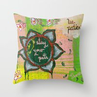 Stay Your Path Throw Pillow