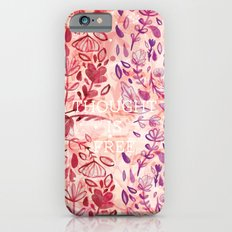 Thought is Free Slim Case iPhone 6s