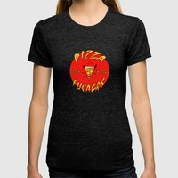 Pizza Fuckers Womens Fitted Tee Tri-Black SMALL