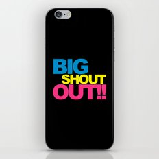 Big Shout Out Music Quote iPhone & iPod Skin