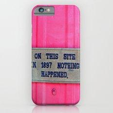 sure it didn't. iPhone 6 Slim Case