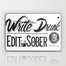 Write Drunk. Edit Sober Laptop & iPad Skin