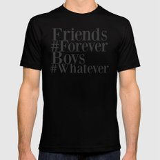 Friends are forever, boys are whatever Black Mens Fitted Tee SMALL