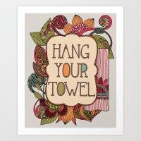 Hang Your Towel Art Print