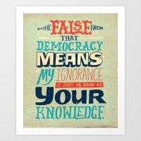 Ignorance ≠ Knowledge Art Print