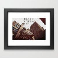 R E A C H . F O R . T H … Framed Art Print