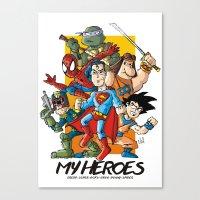 My Heroes Canvas Print