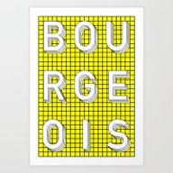 Bourgeois Art Print