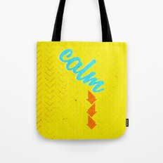 Calm Down  Tote Bag